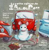 La petite voiture de ZAmouRett (Marie Garnier et Marty Crouz)