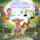 La forêt des contes (Virginie Seyller et Théo Berthet)