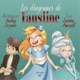 Les dragonnes de Faustine (Laetitia Arnould et Audrey Lozano)