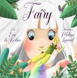 Fairy (Eva de Kerlan et Mélissa Laurent)