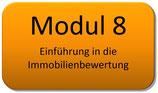 Modul 8 – Einführung in die Immobilienbewertung und Grundstücksmarkt