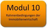 Modul 10 – Rahmenbedingungen der Immobilienwirtschaft