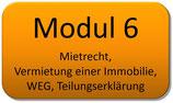 Modul 6 – Mietrecht, Vermietung einer Immobilie, WEG, Teilungserklärung