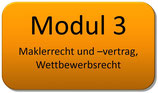 Modul 3 – Maklerrecht- und Vertrag - Wettbewerbsrecht