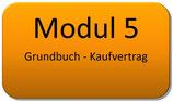Modul 5 – Grundbuch und Kaufvertrag