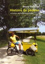 HISTOIRE DE PÉDALER