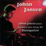 2003 – Johan Jansen Plays Country Love Songs On Steelguitar
