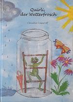 Buch: Quirli der Wetterfrosch, Band I