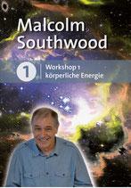 Malcolm Southwood - Gesamtwissen geistigen Heilens