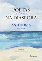 Poetas lusófonos na diáspora - Antologia -  III  Volume