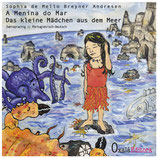 A Menina do Mar | Das kleine Mädchen aus dem Meer