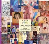 A cor como linguagem - Poesia e Pintura