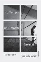 No Tempo do Homem Normal