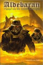 Aldebaran 3. Kampf um die Ischtar-Festungen