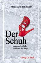 Rita Maria Hallbauer Der Schuh