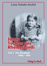 Luise Schulte Jerchel: Janna - Tochter des Rheiderlands Teil 1: Die Kindheit 1905 - 1918