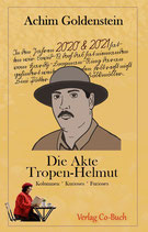 Achim Goldenstein, Die Akte Tropenhelmut