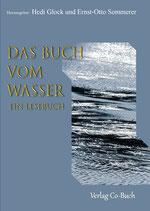 Hedi Glock & Ernst-Otto Sommerer (Hrsg.): Das Buch vom Wasser - ein Lesebuch