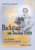 Ernst-Otto Sommerer, Backstage mit Stanley OSB - eine biografie von Stanley van Sprang