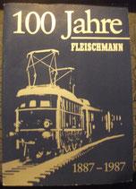 Fleischmann Jubiläumsschrift  1887 - 1987