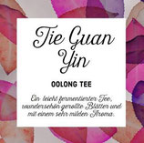 Oolong Tie Guan Yin - Bio-Oolong Tee aus China