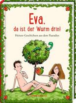 Eva, da ist der Wurm drin - Buch