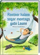 Buch - Rentner haben sogar montags gute Laune