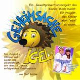 GEHEIMSACHE IGEL - AUDIO CD (mit Hörspiel und Mut-Mach-Liedern)