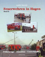 """Buch """"Feuerwehren in Hagen, Band 2 -Fahrzeuge - Einsätze - Unterkünfte -"""""""