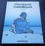 Chroniques Métalliques