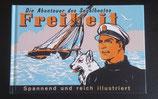 UITVERKOCHT   Die Abenteuer des Segelbootes 'Freiheit' - Pieter Kuhn