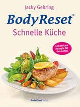 Body Reset - Schnelle Küche