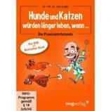 """DVD """"Hunde und Katzen würden länger leben, wenn..."""" Dr.med.vet. Jutta Ziegler"""