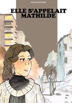 Elle s'appelait Mathilde