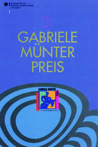 3. Gabriele Münter Preis für Bildende Künstlerinnen ab 40 (2000)