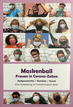 Maskenball - Frauen in Corona-Zeiten (2020)