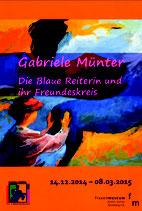 Gabriele Münter - Die Blaue Reiterin und ihr Freundeskreis (2014/2015)