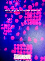 Zwanzig Jahre Frauenmuseum (2001)