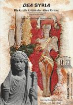 DEA SYRIA - Die Große Göttin des Alten Orient (1996)