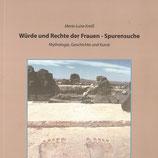 Würde und Rechte der Frauen - Spurensuche (1995 - 2017)