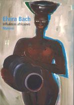 Elvira Bach - influences africanes  (2009)
