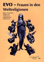 EVO - Frauen in den Weltreligionen  (2013)