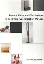 """""""Ruhm - Werke von Künstlerinnen in nordrhein-westfälischen Museen"""" (1997)"""