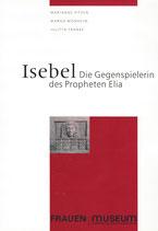 ISEBEL - Die Gegenspielerin des Propheten Elia (1998)