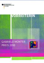 VORREITERIN - GABRIELE MÜNTER PREIS 2010