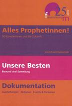 Alles Prophetinnen! - 25 Jahre Frauenmuseum (2006)
