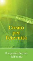 Creato per l'eternità