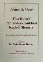 Das Rätsel der Todeskrankheit Rudolf Steiners