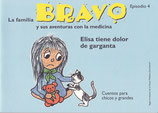 La familia BRAVO y sus aventuras con la medicina, Episodio 4