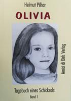 Olivia - Tagebuch eines Schicksals